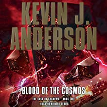 Blood of the Cosmos (       UNABRIDGED) by Kevin J. Anderson Narrated by Mark Boyett