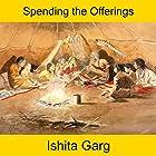 Spending the Offerings Hörbuch von Ishita Garg Gesprochen von: John Hawkes