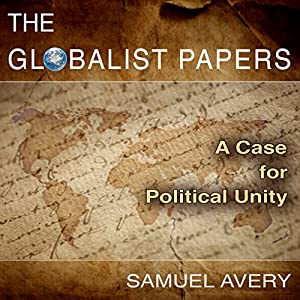 The Globalist Papers Audiobook