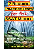 7 Reading Practice Tests for the SSAT Middle