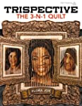 Trispective - The 3-N-1 Quilt