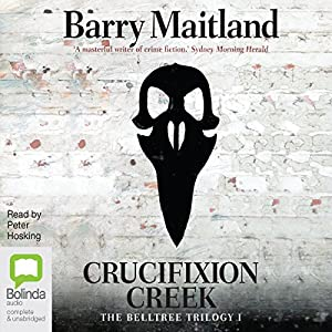 Crucifixion Creek Audiobook