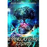 Everlasting Lights (Everlasting Dimensions nº 1)