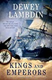 Kings and Emperors: An Alan Lewrie Naval Adventure (Alan Lewrie Naval Adventures)