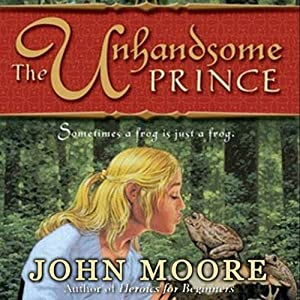 The Unhandsome Prince Audiobook