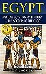 Egypt : Egyptian Mythology and The Se...