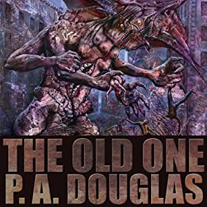 The Old One | [P. A. Douglas]