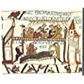 The Bayeux Tapestry: Story of the Norman Conquest, 1066