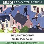 Under Milk Wood (Dramatised) Radio/TV von Dylan Thomas Gesprochen von: Richard Burton