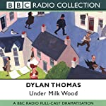 Under Milk Wood (Dramatised) | Dylan Thomas