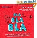 Bla Bla Bla: Spannende Geschichten mit Illustrationen erz�hlen