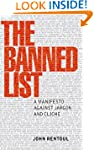The Banned List: A Manifesto Against...