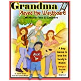Grandma Played the Washboard - Mi Abuela Toco El Lavadero (Bilingual Kids)