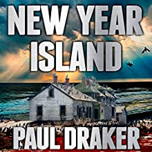 New Year Island (       UNABRIDGED) by Paul Draker Narrated by Teri Schnaubelt
