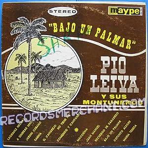 Pio Leiva Y Sus Montuneros - Bajo Un Palmar [Vinyl LP
