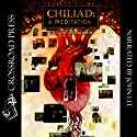 Chiliad: A Meditation (       UNABRIDGED) by Clive Barker Narrated by John Lee