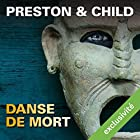 Danse de mort (Pendergast 6) | Livre audio Auteur(s) : Douglas Preston, Lincoln Child Narrateur(s) : François Hatt