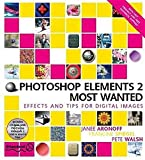 img - for Photoshop Elements 2 Most Wanted: Digital Photography, Restoring, Retouching, Art and Combining Photos (with CD-ROM) book / textbook / text book