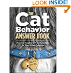 The Cat Behavior Answer Book: Solutio...