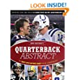Quarterback Abstract: The Complete Guide to NFL Quarterbacks