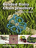 img - for Beaded Daisy Chain Jewellery: 40 Designs to Make book / textbook / text book