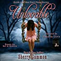 Unlovable: Port Fare, Book 1 Audiobook by Sherry Gammon Narrated by Samantha Glovin