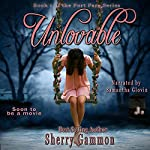 Unlovable: Port Fare, Book 1 | Sherry Gammon