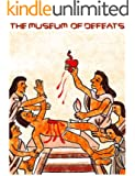The Museum of Defeats
