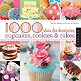 img - for 1,000 Ideas for Decorating Cupcakes, Cookies & Cakes by Brown, Gina M., Salamony, Sandra (2010) Flexibound book / textbook / text book