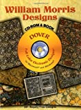William Morris Designs CD-ROM and Book (Dover Electronic Clip Art) (0486997332) by William Morris