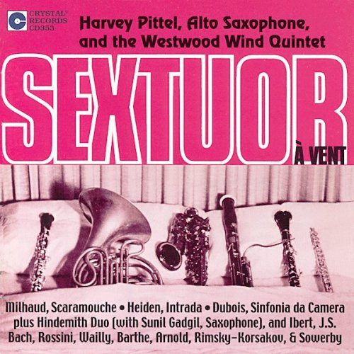Sextuor a Vent by Harvey Pittel, Saxophone, Westwood Wind Quintet, Gretel Shanley Flute and Peter Christ