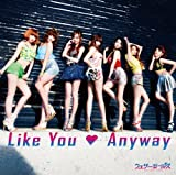 Like You Anyway (初回盤A)(DVD付)