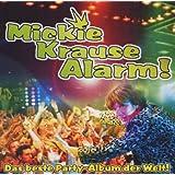 "Krause Alarm - Das beste Partyalbumvon ""Mickie Krause"""