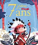 7 Histoires pour mes 7 Ans (+CD)