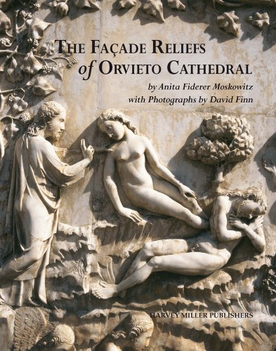 The Façade Reliefs of Orvieto Cathedral (Studies in Medieval and Early Renaissance Art History)