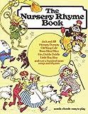 The Nursery Rhyme Book: P/V/G (Piano Book)