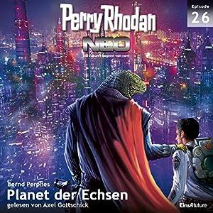 Planet der Echsen (Perry Rhodan NEO 26) Audiobook