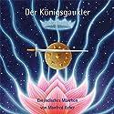 Der Königsgaukler: Ein indisches Märchen Hörbuch von Manfred Kyber Gesprochen von: Bianca Blessing