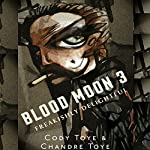 Blood Moon 3: Blood Moon Chronicles | Cody Toye,Chandre Bronkhorst