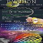 Python Programming in a Day & CSS Programming Professional Made Easy: Programming, Book 40 Hörbuch von Sam Key Gesprochen von: Millian Quinteros