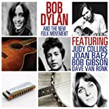 Bob Dylan And The New Folk Movement by Bob Dylan, Joan Baez, Judy Colins, Bob Gibson, Dave Van Ronk (2013) Audio CD
