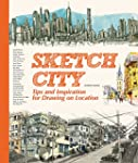 Sketch City : Tips and Inspiration fo...