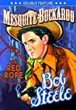 Bob Steele Double Feat: Mesquiete Buckaroo & Red [DVD] [Region 1] [NTSC] [US Import]