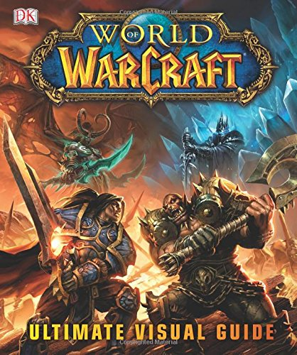 Download World of Warcraft: Ultimate Visual Guide