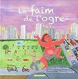 vignette de 'La faim de l'ogre (Patrice Favaro)'