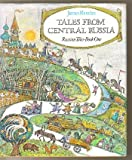 Tales from Central Russia: Russian Tales Book One