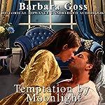 Temptation by Moonlight | Barbara Goss