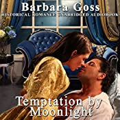 Temptation by Moonlight | [Barbara Goss]
