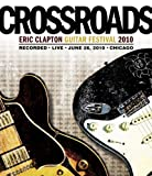 Crossroads Guitar Festival 2010 [Blu-ray] [Import]