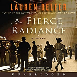 A Fierce Radiance Audiobook